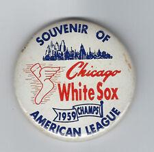 "1959 Chicago White Sox AL Champs button pin 2 1/4"" World Series vintage original"