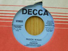 Pidgeon rock 45 Prison Walls bw Rubber Bricks Decca