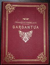 Buch,Gargantua,Francois Rabelais,Edition Allemande,Paris,1890