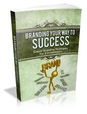 Branding Your Way To Success Ebook On CD $5.95 Plus Resale Rights Free Shipping