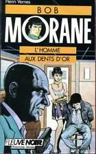 HENRI VERNES: BOB MORANE 10. FLEUVE NOIR. 1988.