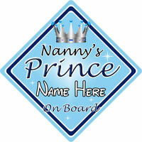 Personalised Child/Baby On Board Car Sign ~ Nannys Prince On Board ~ L.Blue