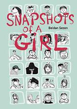 NEW Snapshots of a Girl by Beldan Sezen