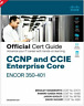 CCNP and CCIE Enterprise Core ENCOR 350-401 Official Cert Guide [PDF Download]