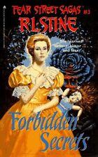 Forbidden Secrets: Fear Street Sagas #3 by R.L. Stine
