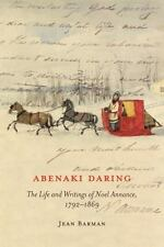 ABENAKI DARING - BARMAN, JEAN - NEW HARDCOVER BOOK