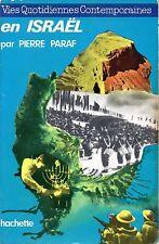PIERRE PARAF / VIES QUOTIDIENNES ... EN ISRAEL