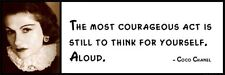 Wall Quote - COCO CHANEL - The most courageous act is still to think for yoursel