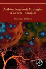 Anti-Angiogenesis Strategies in Cancer Therapies by Shaker Mousa and Paul...