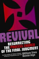 Revival : Resurrecting the Process Church of the Final Judgement, Paperback b...
