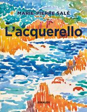 5146841 2082916 Libri Marie-Pierre Salé - L' Acquerello