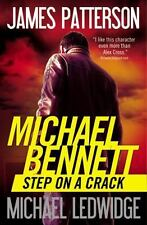 STEP ON A CRACK [2013] by James Patterson and Michael Ledwidge -- Paperback/NEW