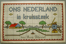 C.1920 12 DUTCH CROSS STITCH CHARTS ONS NEDERLAND IN KRUISSTEEK ANNIE OLDENZIEL