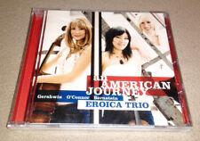 Eroica Trio : An American Journey : Gershwin-O'Conner-Bernstein - CD NEW-SEALED