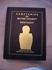 1982 Bk, CEMETERIES OF WAYNE COUNTY KENTUCKY by Bennie and Juanita Coffey
