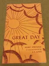 "VERY RARE! - ""GREAT DAY"" - Negro Spirituals as Sung & Directed by J. T. Jones"
