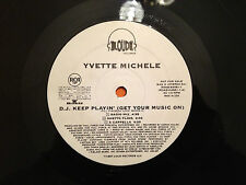 "YVETTE MICHELE - D.J. Keep Playin' (Get Your Music On) '97 US 12""  DISC ONLY  EX"