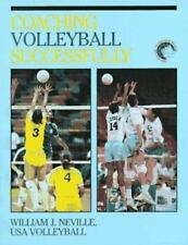 Coaching Volleyball Successfully, William J. Neville, United States Volleyball A