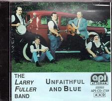 Larry Fuller Band Unfaithful and Blue CD.   Brand New Sealed.