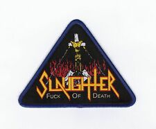 "Slaughter ""F*ck Of Death"" Patch morbid saint-cryptic-bathory-sepultura-venom-sod"