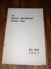 More details for rare german shorthaired pointer dog book by gsp club 1st 1965 yearbook