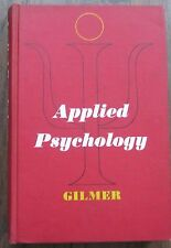 Applied psychology problems in living and work Author: B. von Haller Gilmer 1967