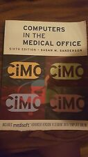 Computers in the Medical Office 6th Edition by Susan M. Sanderson (Paperback)