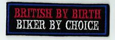 BRITISH BY BIRTH BIKER BY CHOICE PATCHES BIKER