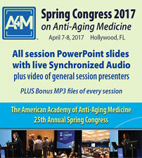 A4M Spring Congress 2017 on Anti-Aging  - Video Recordings & Synchronized Slides