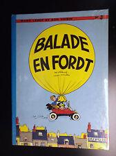 Balade en Ford T EO EAT NEUF Tillieux Marc Lebut N° 3 Dupuis