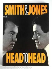 SMITH & JONES - HEAD TO HEAD Griff Rhys-Jones Mel Smith (1992) - 1st Edition