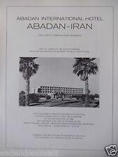 PUBLICITÉ 1971 ABADAN INTERNATIONAL HOTEL ABADAN - IRAN - ADVERTISING