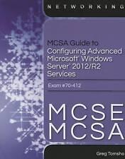 MCSA Guide to Configuring Advanced Microsoft Windows Server 2012 /R2 Services, E