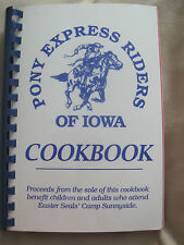 Pony Express Riders of Iowa Cookbook Recipes from Camp Sunnyside 1993