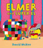 (Good)-Elmer and Super El (Hardcover)-McKee, David-1849393354