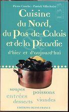 CUISINE DU NORD, DU PAS-DE-CALAIS ET DE LA PICARDIE - P. Coucke P. Villechaize