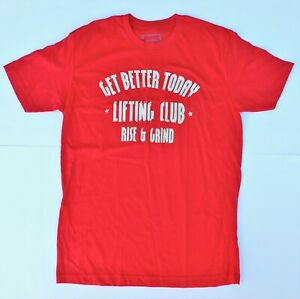 Get Better Today Short Sleeve Red T-Shirt Lifting Club Rise & Grind