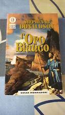 L'ORO BIANCO STEPHEN R. DONALDSON