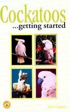 Cockatoos: Getting Started