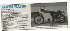 Pubblicità 1971 SAVEMO PLASTIC MOTO HONDA 750 MOTOR old advert werbung publicitè