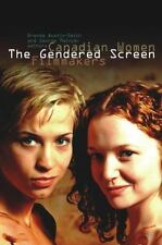 The Gendered Screen: Canadian Women Filmmakers (Film and Media-ExLibrary