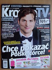 ASHTON KUTCHER on front cover Polish Magazine KROPKA TV 25/2016 Kazimierz Deyna