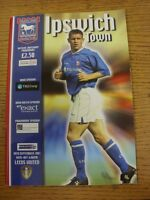 30/09/2001 Ipswich Town v Leeds United  (Split On Spine)
