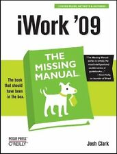 iWork 09: The Missing Manual (Missing Manuals)