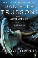 NEW! Angelology ANGELOPOLIS by Danielle Trussoni 2013 Trade pbk