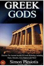 Greek Gods 3 in 1 Discover Mythology Ancient Greece (Anc by Plesiotis Simon