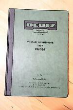 Teileverzeichnis Deutz Dieselmotor Type VM 536 stationäre und Schiffs Motoren