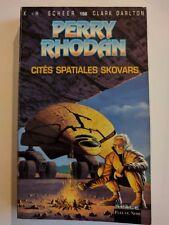 Perry Rhodan 156 : Cités spatiales Skovars - Scheer Darlton Fleuve Noir