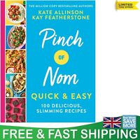 Pinch of Nom Quick & Easy 100 Delicious Slimming Recipes Book by Kay Kate New
