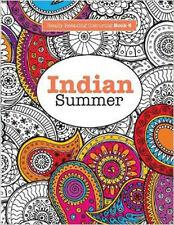 Indian Summer Really Relaxing Art Therapy Colouring Book New 9781908707499 paper